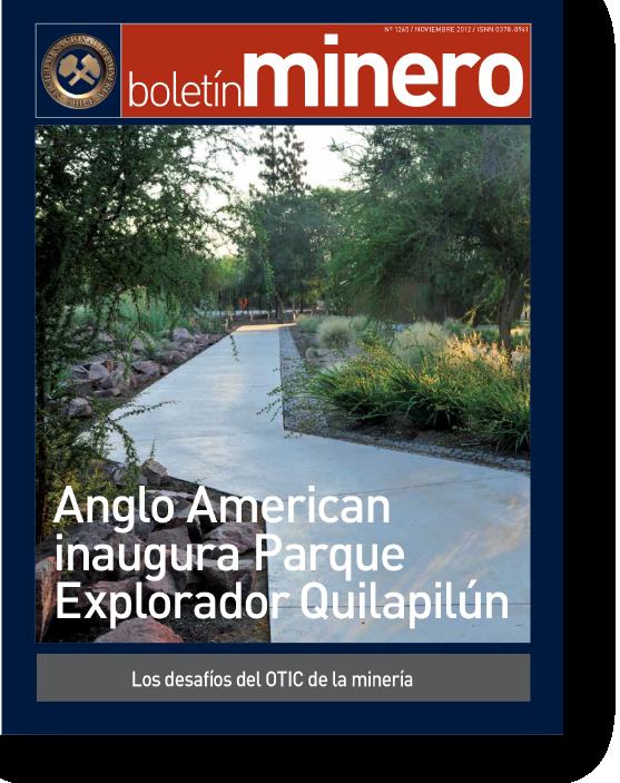 Anglo American inaugura Parque Explorador Quilapilún    Proyecto publicado:    Boletín Minero, 2012