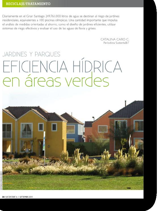 Jardines y Parques: Eficiencia hídrica en áreas verdes    Proyecto publicado:    Sustentabit, 2010