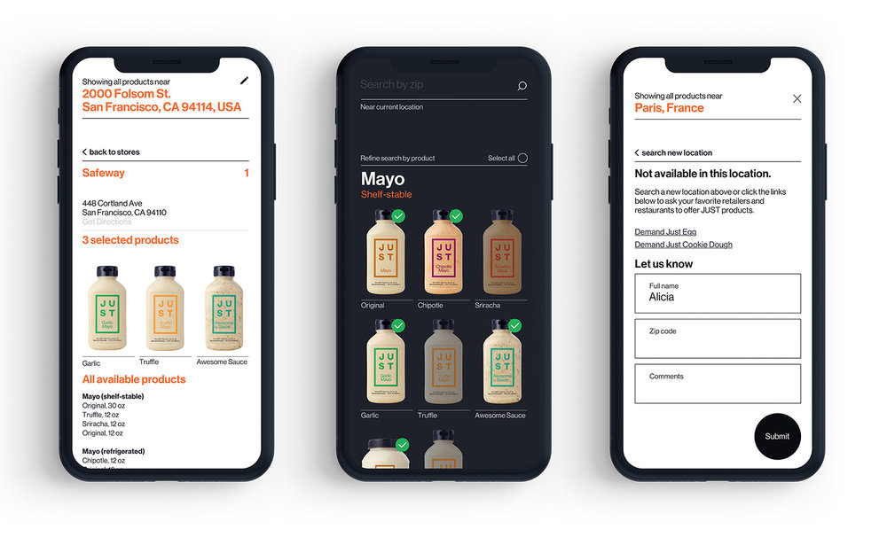 Our Just Find It allows consumers to type in their address to see what products are available near them. If products are not available in your area, you are prompted with links to our Demand pages. We do  everything we can to make it simple for people to find our products.