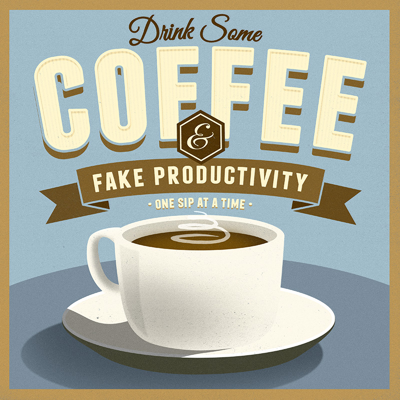 CSteffen-Coffee-Addiction-Fake-Productivity.jpg