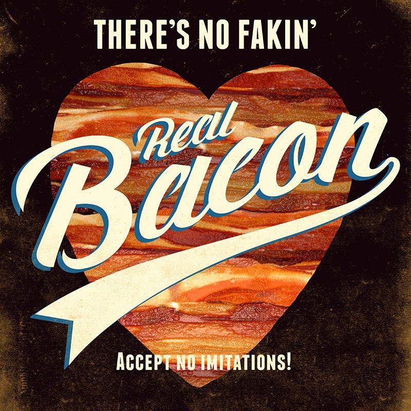 CSteffen-No-Fakin-Real-Bacon.jpg