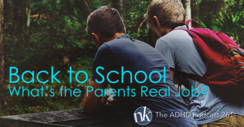 Back to School with ADHD The ADHD Podcast