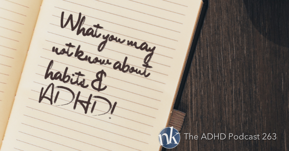 Take Control ADHD Episode 263