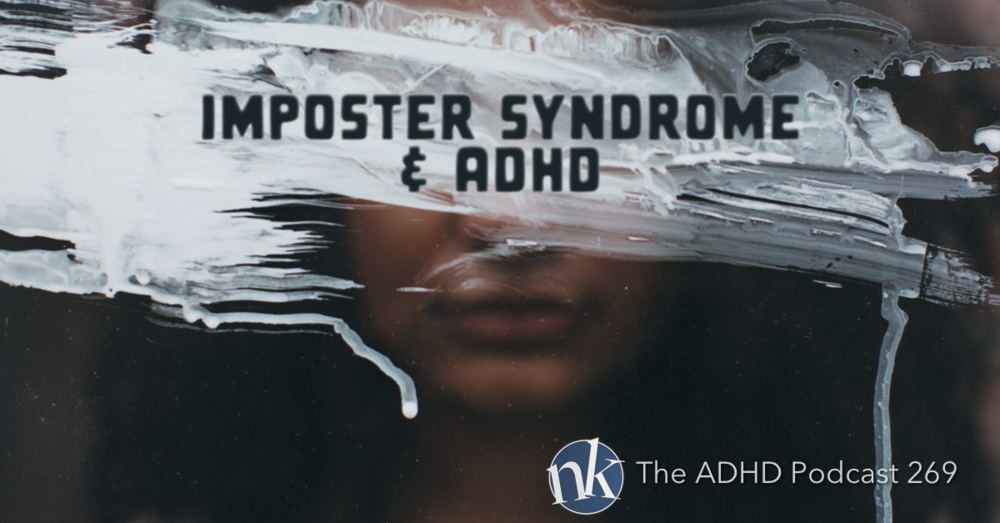 Imposter Syndrome The ADHD Podcast
