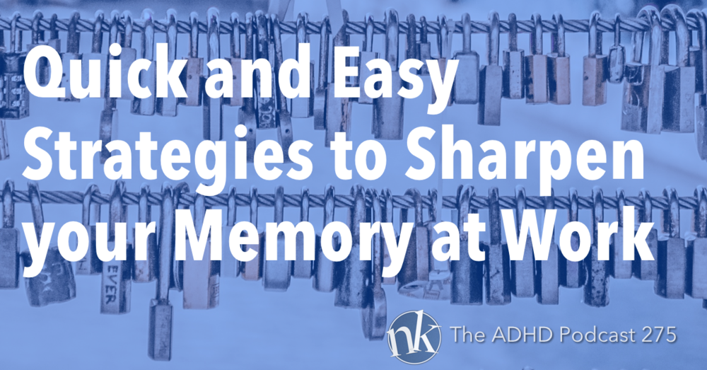 The ADHD Podcast Working Memory