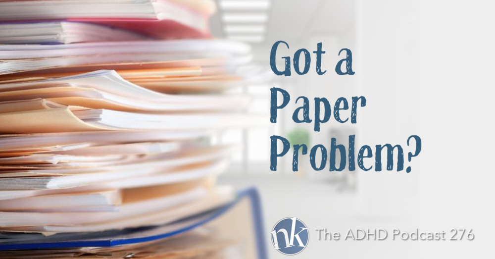 The ADHD Podcast — The Paper Solution