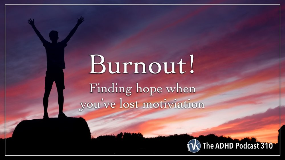 Listen to Burnout! on Taking Control: The ADHD Podcast