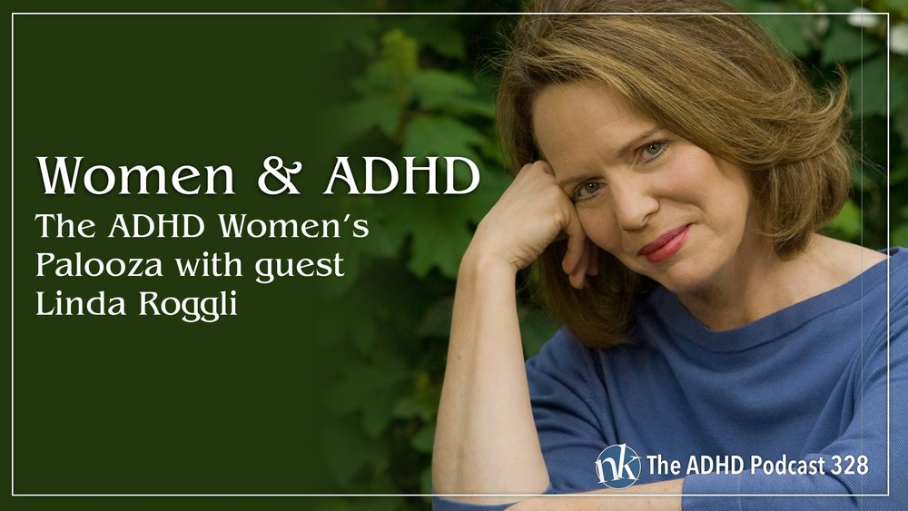 Listen to Linda Roggli on The ADHD Podcast