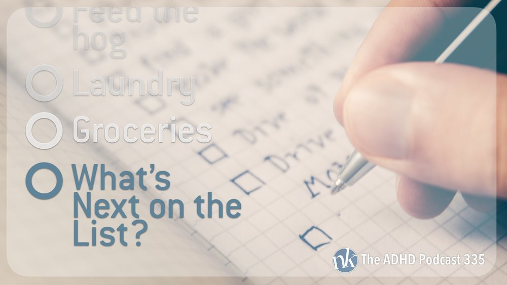 Listen to What's Next on the List on Taking Control The ADHD Podcast