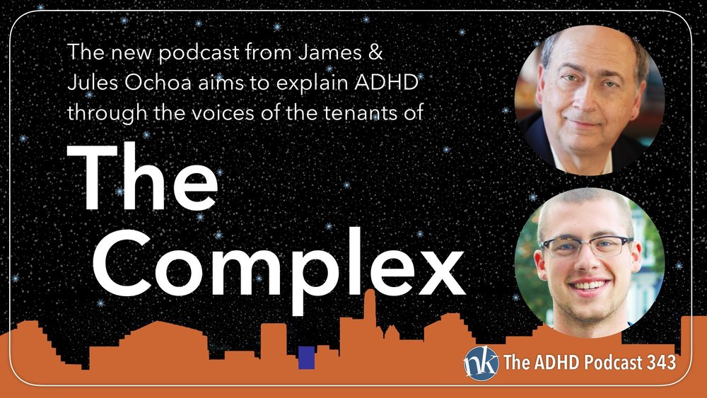 Listen to James & Jules Ochoa on The ADHD Podcast
