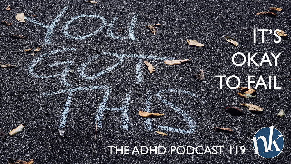 Okay to fail ADHD Podcast