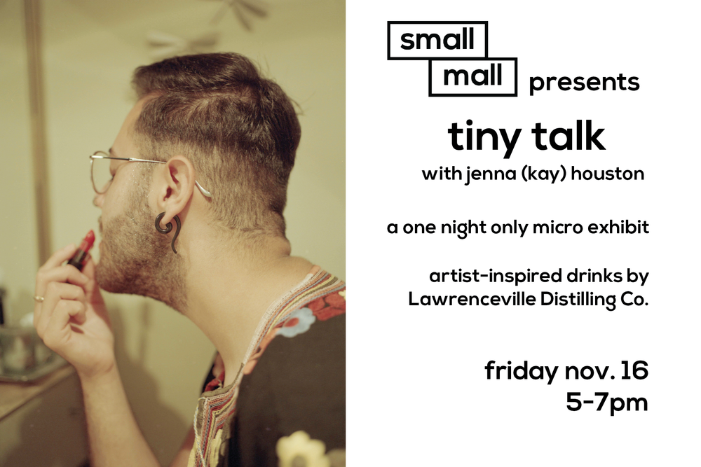 Small Mall is hosting Jenna (Kay) Houston for a micro exhibit showcasing their  Tuck and Roll  series