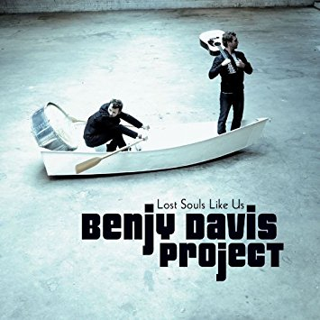 "Benjy Davis Project - ""Lost Souls Like Us"""