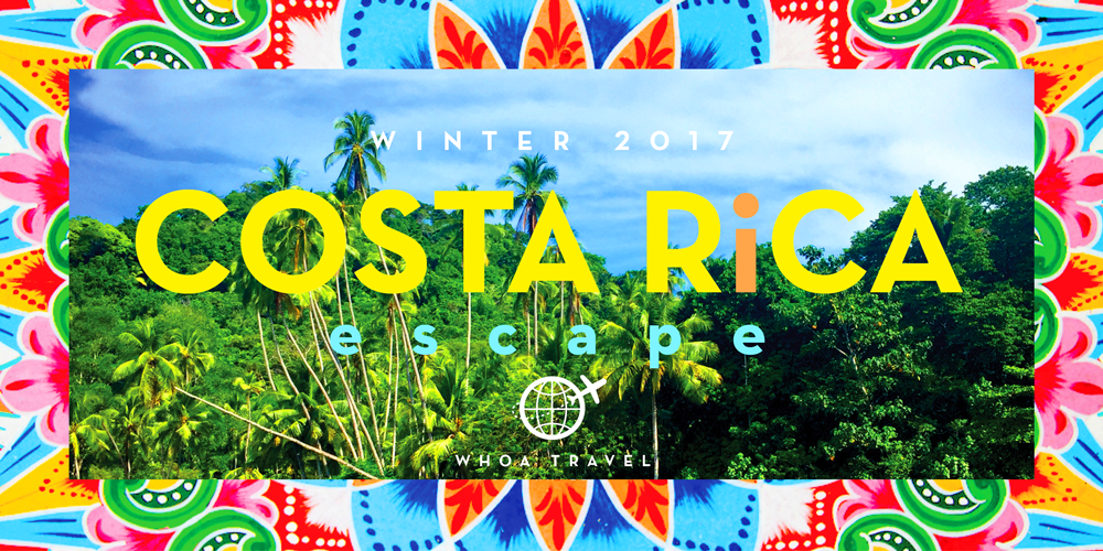 COSTA-RICA-2017-WHOA-travel.png