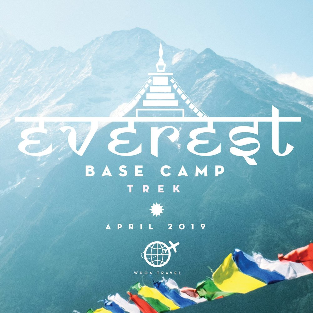 APRIL 6 - 20 - SPRING 2019Experience the epicness of Everest