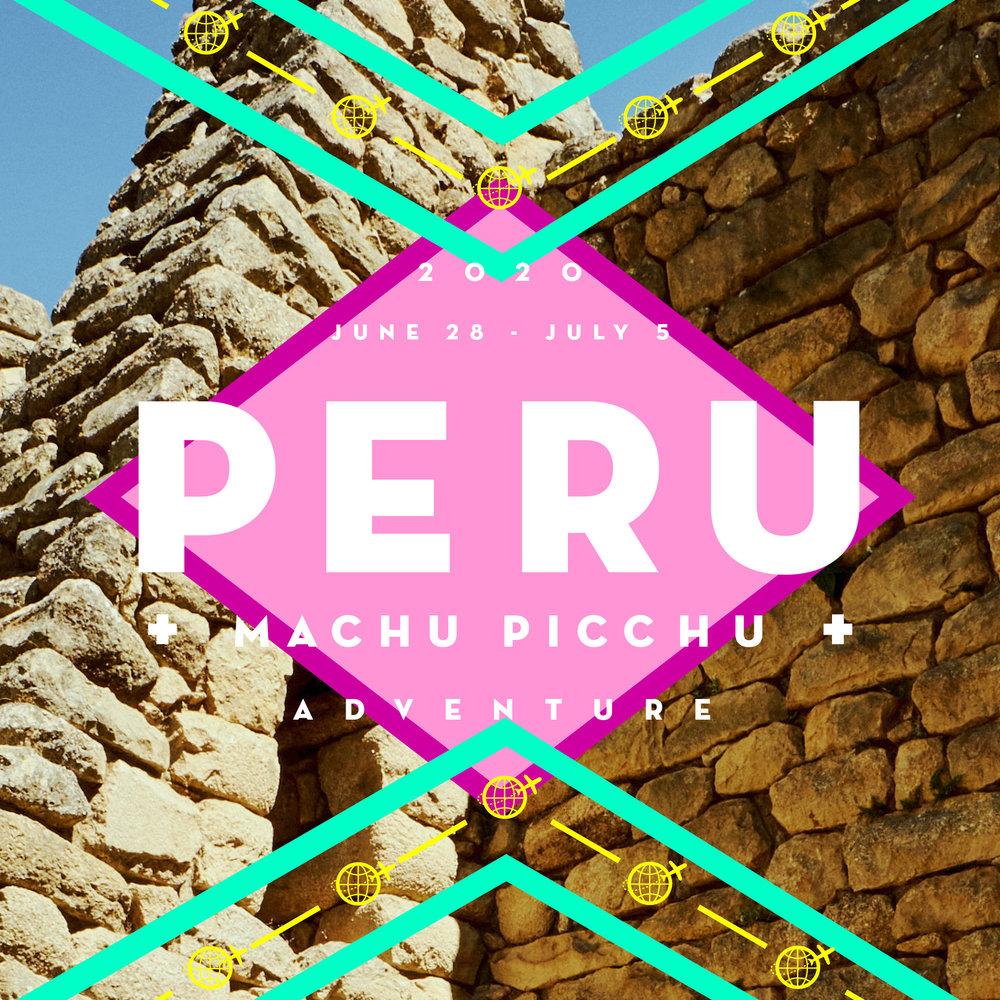 JUNE 28 - JULY 5 - 2020MACHU PICCHU + YOU = WHOHOO!