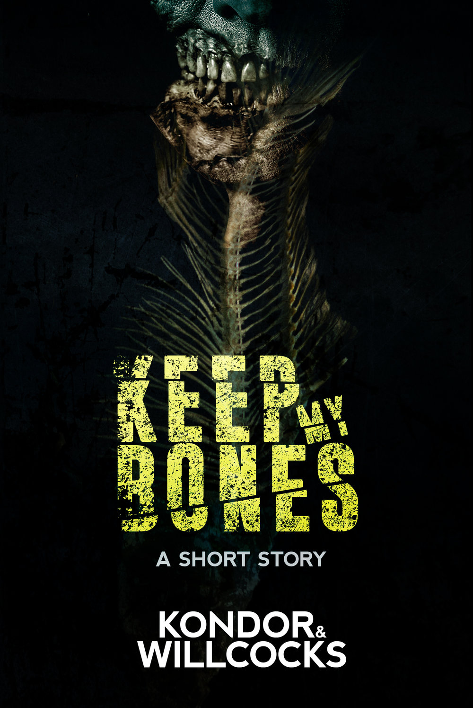 Keep My Bones