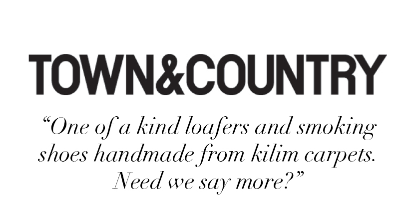 """One of a kind loafers and smoking shoes handmade from kilim carpets. Need we say more?"" -Town & Country"