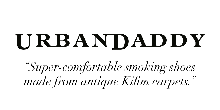 """Super-comfortable smoking shoes made from antique Kilim carpets."" -Urban Daddy"