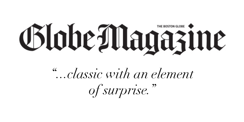 """...classic with an element of surprise."" -The Boston Globe Magazine"