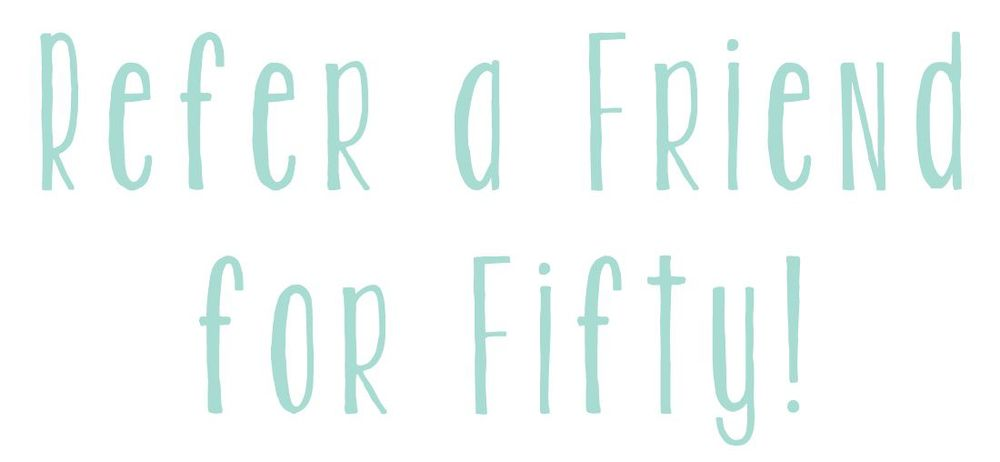 Refer a Friend Fifty