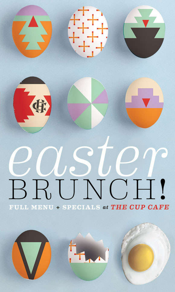In-house promotion for the Cup Cafe's 2013 Easter Brunch