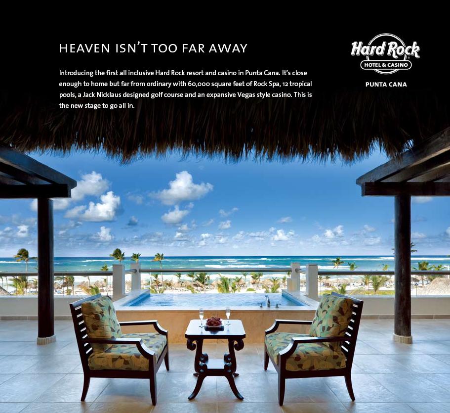 Magazine Ad, Hard Rock Punta Cana Creative Agency: 1 Trick Pony Client: Seminole Gaming http://1trickpony.com/
