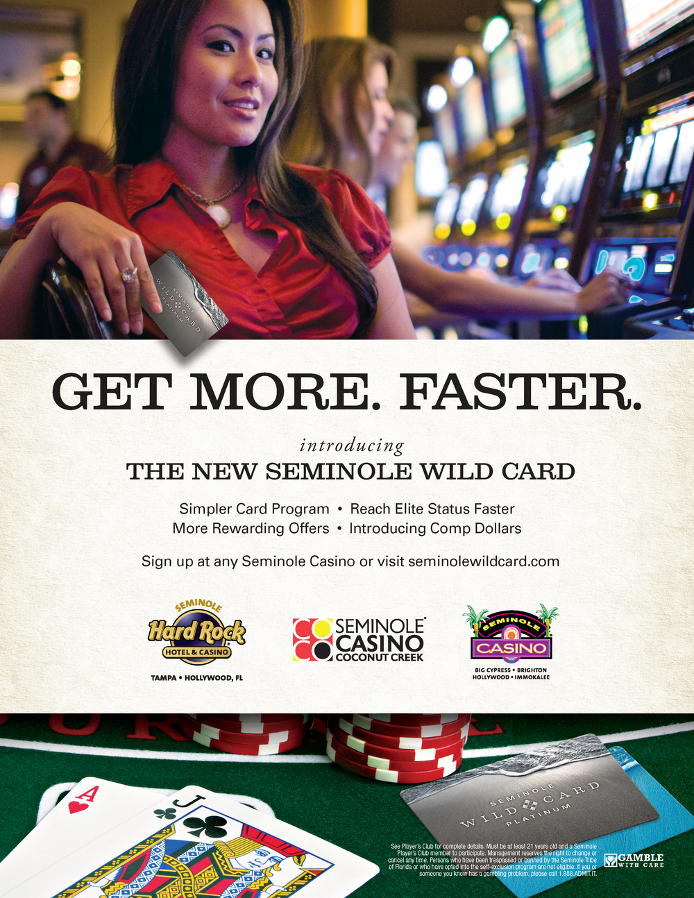 Print Ad, Wild Card Rebrand Creative Agency: 1 Trick Pony Client: Seminole Gaming  http://1trickpony.com/