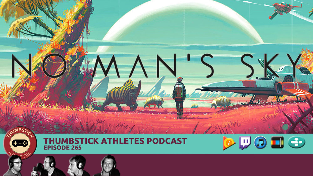 Arguably the most hyped game since we started doing this podcast five years ago, No Man's Sky is finally upon us. The good news is we all played a ton. The bad news? Well, this week's episode gets right into it.