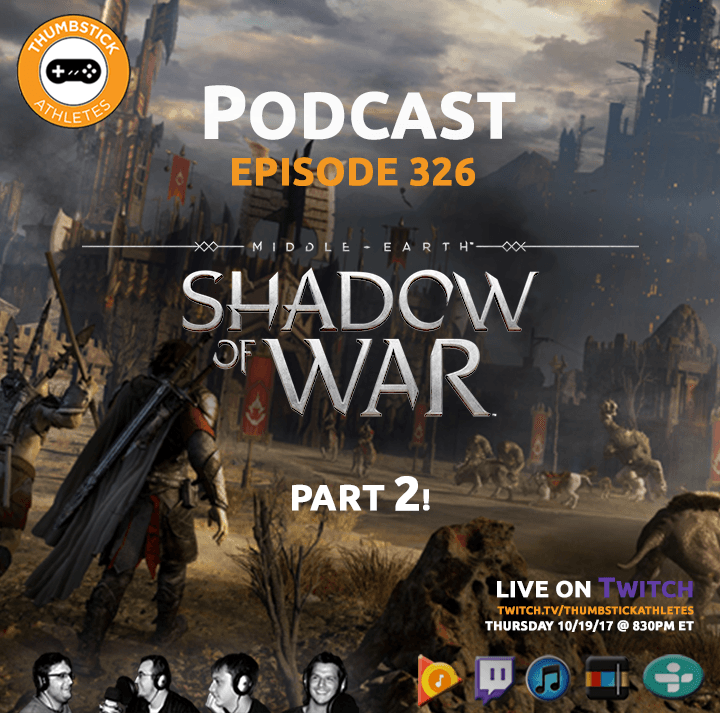Middle Earth Shadow of War podcast episode cover image