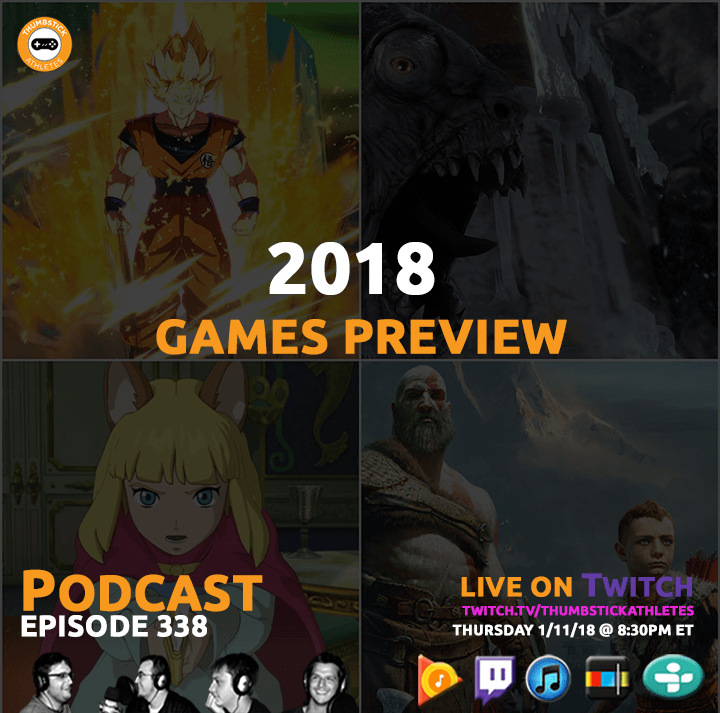 2018 video games preview podcast episode cover image