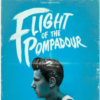 Flight Of The Pompadour / Short Film / Tomboy Films