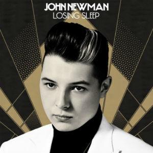 Losing Sleep / John Newman / A+