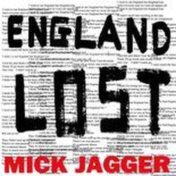 England Lost / Mick Jagger / Saam Faramand
