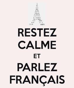restez calme et parlez francais.jpg