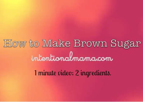 Pin How Make Brown Sugar IntentionalMama.com.jpg