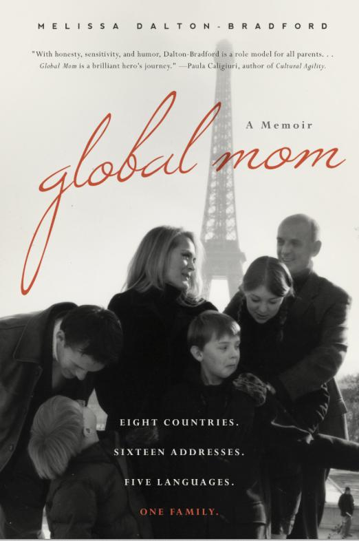 Global Mom: A Memoir
