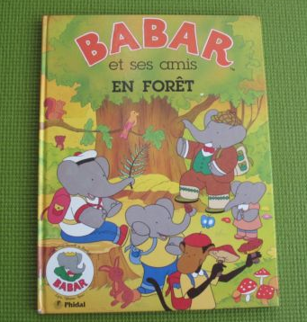 Babar & ses amis en forêt,  currently listed  by  Marygoldbooks  on eBay