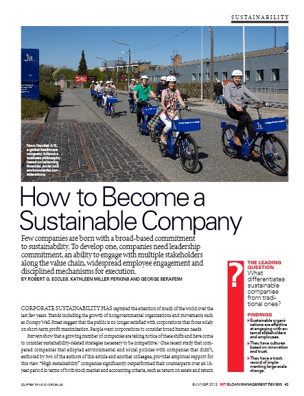 Title: How to Become a Sustainable Company Authors: Robert G. Eccles, Kathleen Miller Perkins and George Serafeim Date: June 2012