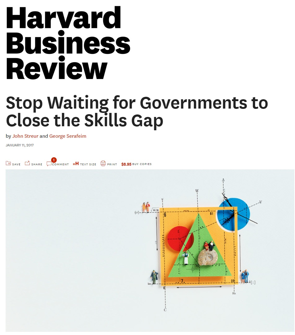 Title: Stop waiting for governments to close the skills gap Authors: John Streur and George Serafeim Date: January 2017
