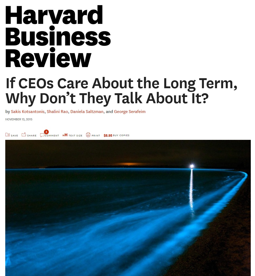 Title:  If CEOs care about the long term, why don't they talk about it?  Authors:  Sakis Kotsantonis, Shalini Rao, Daniela Saltzman, George Serafeim  Date:  November 2015