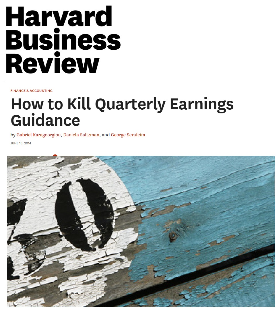 Title:  How to kill Quarterly Earnings Guidance  Authors:  Gabriel Karageorgiou, Daniela Saltzman and George Serafeim  Date:  June 2014