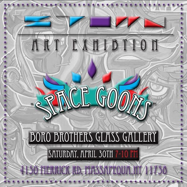 "Excited to announce @Stown7 next ART exhibition entitled ""SPACE GOONS"" will be at @boro_brothers Glass gallery! Saturday April 30th. 7- 10 pm  #artislife #Strongisland #longislandpulse #Spacegoons #exhibition #samplesale !"