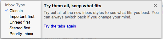 Gmail always allows you to switch your inbox type, but the messaging here is just spot on perfect. Reassuring.
