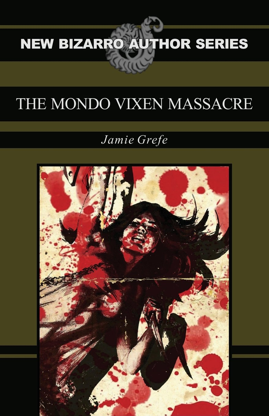 The Mondo Vixen Massacre is available now in print and kindle formats. You can get your own copy here.. Cover art by Matthew Revert.