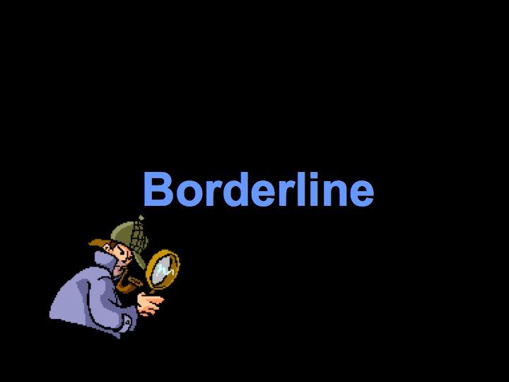 Borderline TX Case Report July 2013  AD Website (NH 9164).001.jpg