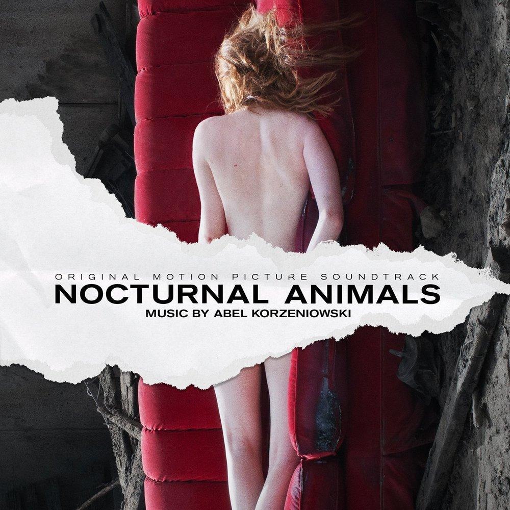 Nocturnal Animals - Abel Korzeniowski