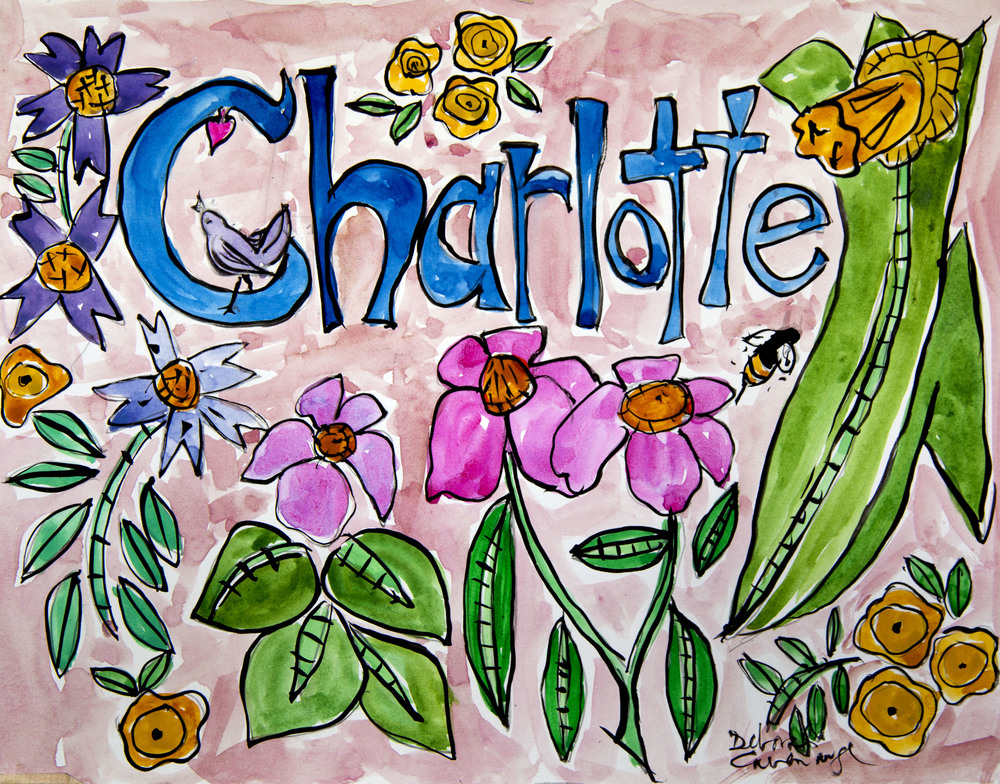 """Charlotte""  Child's Name Original with Flowers"