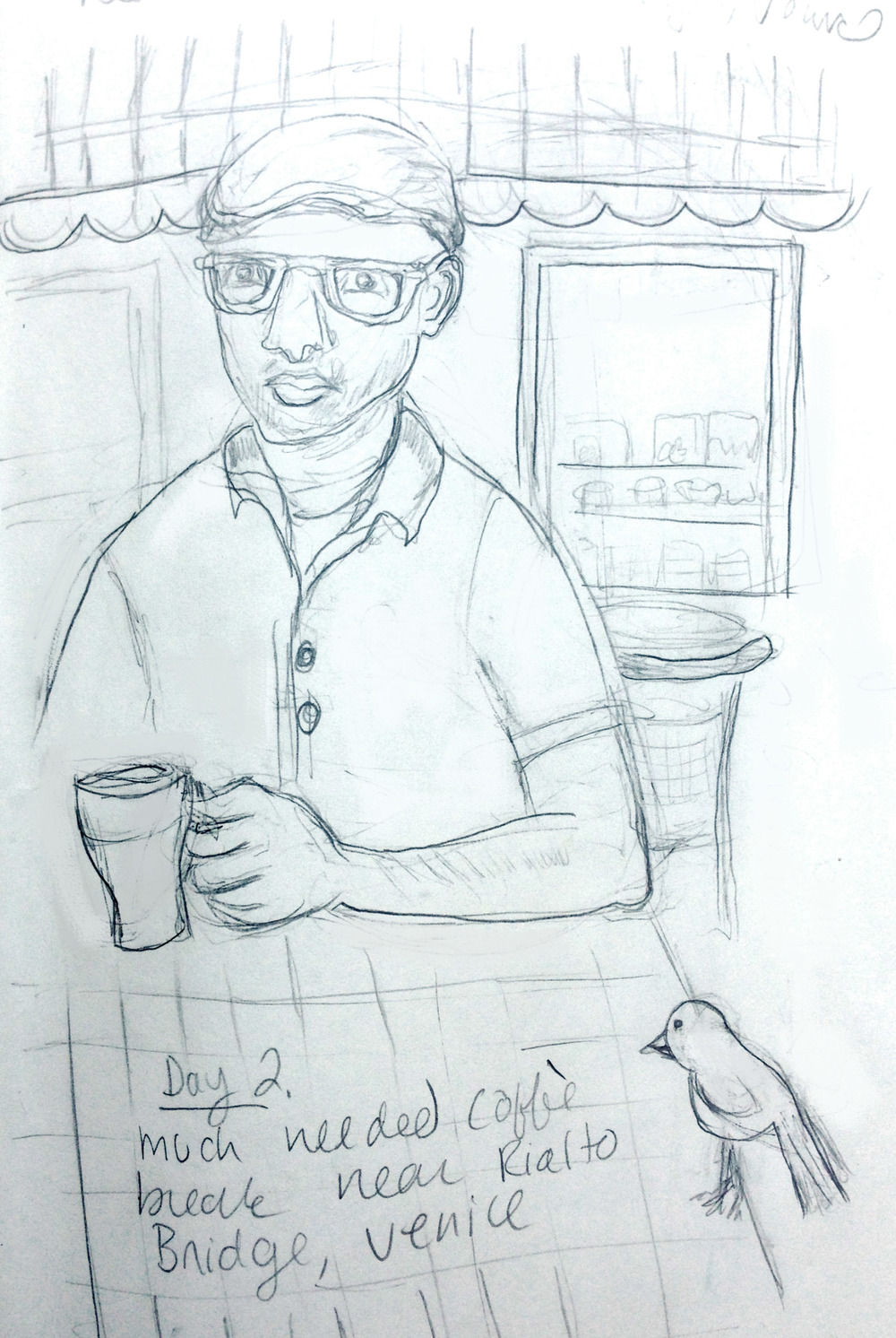 "After a long day of walking around the canals of Venice, we took a break and got a ""caffe"" and watched people.  I got this sketch of Tony sipping his caffe latte. This little bird was obviously used to scrounging crumbs because it became very friendly."