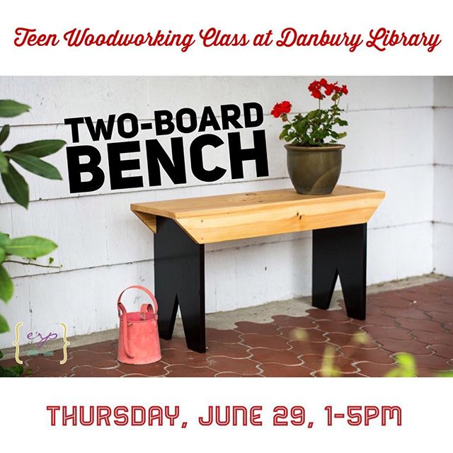 Thursday's class is for teens aged 9-15.  We'll make one of my favorite projects in the book, Hand-Built Outdoor Furniture, the two-board bench.  To sign up, go to danburylibrary.org.  #danburyct #danburylibrary #makerinresidence #katiejacksonwoodworks #woodworkingclasses